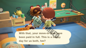 Tom Nook announcing the player has paid off their moving fees.