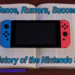 Silence, Rumors, Success: The History of the Nintendo Switch